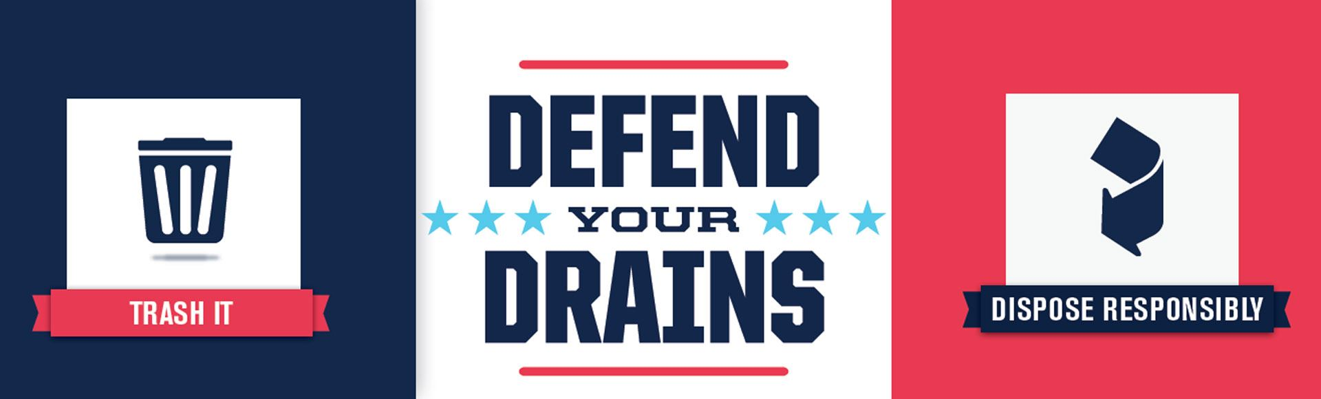Defend-Your-Drains