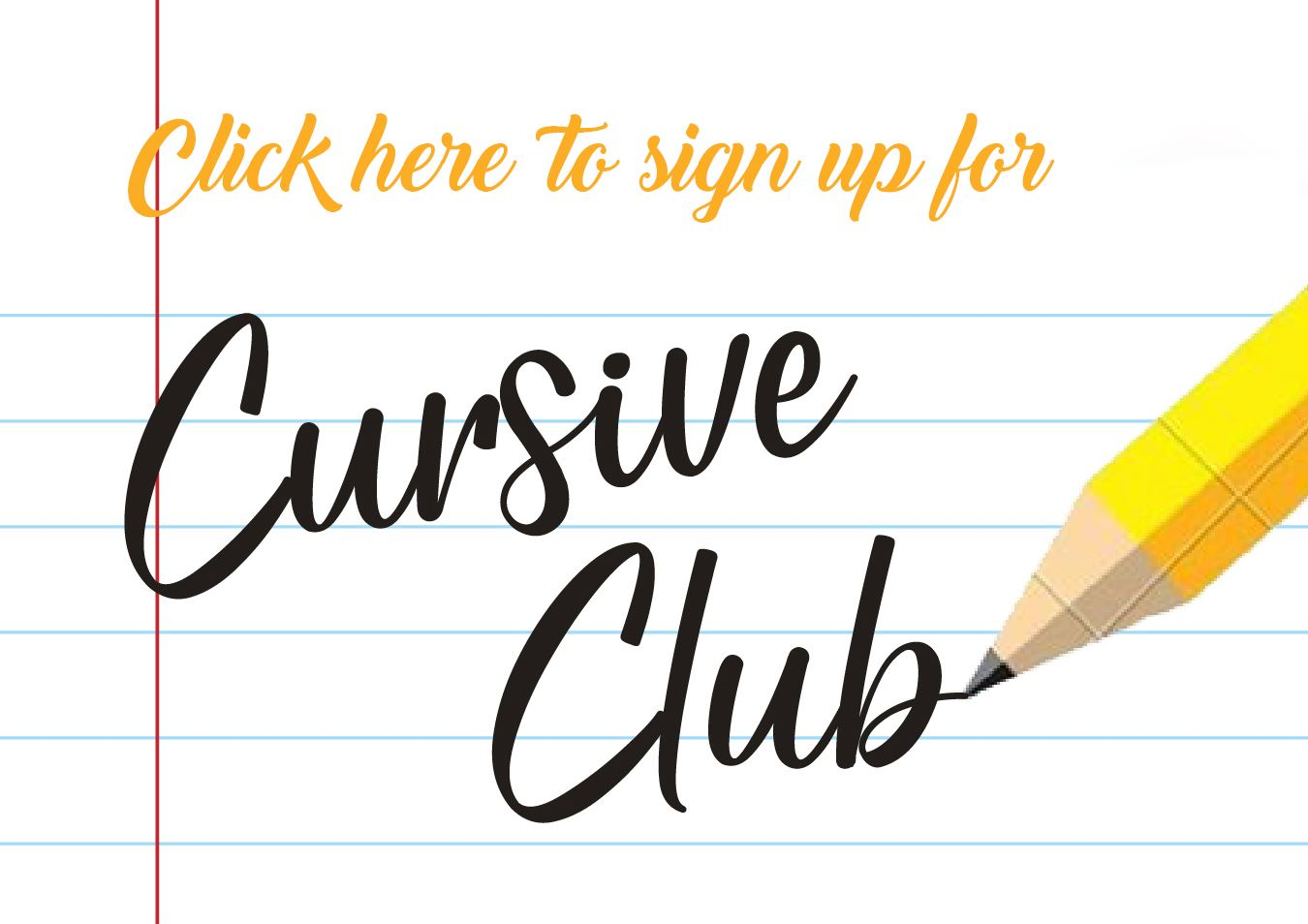 Cursive Club Sign Up Opens in new window