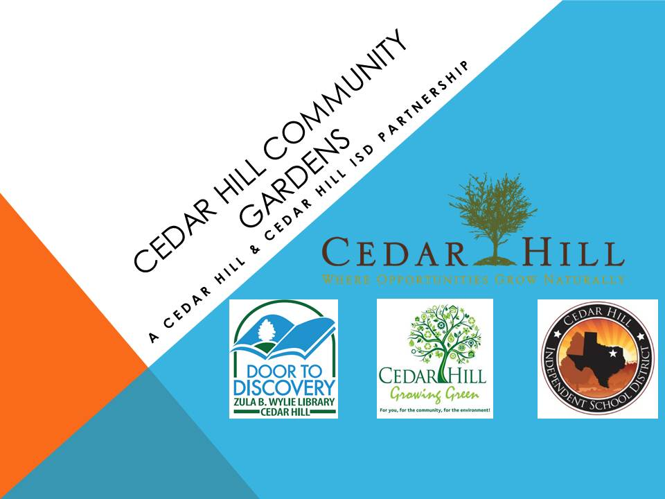 Cedar Hill Community Gardens Presentation