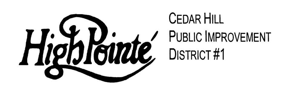 High Pointe Cedar Hill Public Improvement District 1